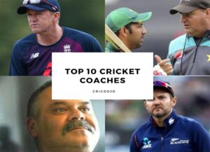 Top 10 CRICKET COACHES THAT EVER LIVED