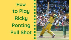 How to Play Ricky Ponting Pull Shot in 4 Steps